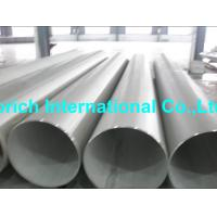 Buy cheap High Temperature Chromium NickelAlloy Tube A358 / A358M Welded Stainless Steel Pipe product