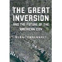 Buy cheap The Great Inversion And The Future Of The American City by Knopf from Wholesalers