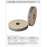 China C4-7 BD Polishing Wheel For CNC Machine on sale